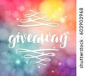 giveaway lettering for... | Shutterstock .eps vector #603903968