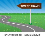 the concept of a time to travel.... | Shutterstock .eps vector #603928325