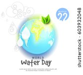 world water day poster or... | Shutterstock .eps vector #603932048
