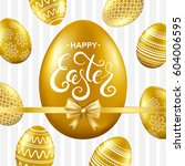 happy easter card with gold... | Shutterstock .eps vector #604006595