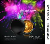 beauty eye shadows ads.... | Shutterstock .eps vector #604011626