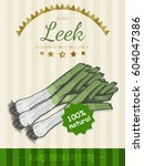 vector poster with a leeks in a ... | Shutterstock .eps vector #604047386