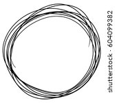 hand drawn circle sketch doodle ... | Shutterstock .eps vector #604099382