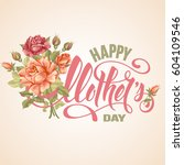 mothers day design with... | Shutterstock .eps vector #604109546