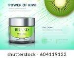 moisture cream based kiwi.... | Shutterstock .eps vector #604119122