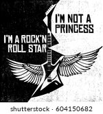 i'm not a princess. i'm a rock... | Shutterstock .eps vector #604150682