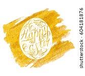 easter egg with handwritten... | Shutterstock .eps vector #604181876