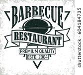vintage barbecue restaurant...   Shutterstock .eps vector #604184735