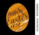 easter egg with handwritten... | Shutterstock .eps vector #604184846