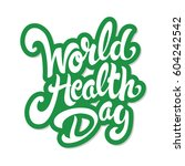 world health day hand drawn... | Shutterstock .eps vector #604242542