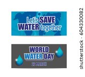 world water day background... | Shutterstock .eps vector #604330082
