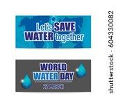 world water day background... | Shutterstock .eps vector #604330082