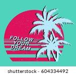 vintage tropical graphic.... | Shutterstock .eps vector #604334492