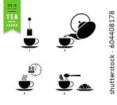 tea making icons. eps 10 vector ... | Shutterstock .eps vector #604408178