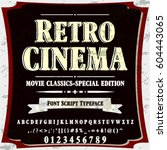 retro cinema script handcrafted ... | Shutterstock .eps vector #604443065