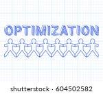 optimization text hand drawn... | Shutterstock . vector #604502582