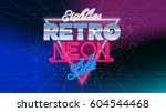 80s  eighties retro neon style... | Shutterstock .eps vector #604544468