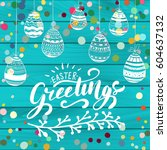 happy easter greeting holiday... | Shutterstock .eps vector #604637132