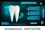 human tooth on a technology... | Shutterstock .eps vector #604762556