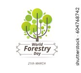 forestry day logo design. 21st... | Shutterstock .eps vector #604768742