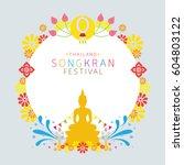 songkran festival  buddhism ... | Shutterstock .eps vector #604803122