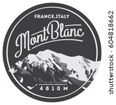 montblanc in alps  france ... | Shutterstock .eps vector #604818662