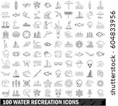 100 water recreation icons set... | Shutterstock . vector #604833956