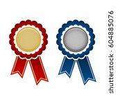 gold and silver award rosette... | Shutterstock .eps vector #604885076