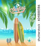 surfing poster with tropical... | Shutterstock .eps vector #604888586