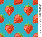 seamless strawberry pattern.... | Shutterstock .eps vector #604920146