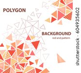 red tone color and polygon... | Shutterstock .eps vector #604935602