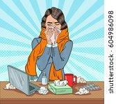 pop art business woman sneezing ... | Shutterstock .eps vector #604986098