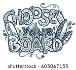 choose your surfing board hand... | Shutterstock .eps vector #605067155