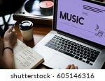 listen music entertain melody... | Shutterstock . vector #605146316
