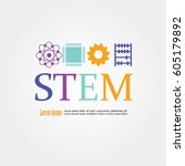 stem education.science ... | Shutterstock .eps vector #605179892