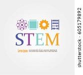 stem education.science ... | Shutterstock .eps vector #605179892