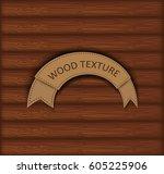 vector wood texture.wood panels ... | Shutterstock .eps vector #605225906