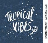conceptual hand drawn phrase... | Shutterstock .eps vector #605352668