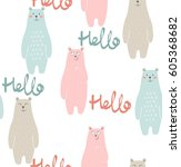 vector cute seamless pattern... | Shutterstock .eps vector #605368682
