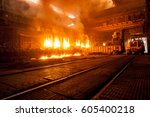 accident at a steel mill   Shutterstock . vector #605400218