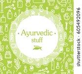 ayurvedic stuff   poster. plus... | Shutterstock .eps vector #605492096