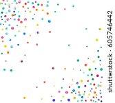 dense watercolor confetti on... | Shutterstock . vector #605746442