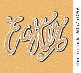 easter  unique typography...   Shutterstock .eps vector #605759096