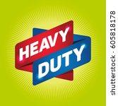 heavy duty arrow tag sign.   Shutterstock .eps vector #605818178