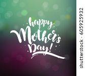 happy mother day background | Shutterstock .eps vector #605925932