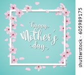 happy mother day  holiday pink... | Shutterstock .eps vector #605989175