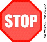 stop sign and red color... | Shutterstock .eps vector #605993732