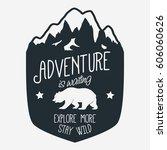 adventure logo. outdoor... | Shutterstock .eps vector #606060626