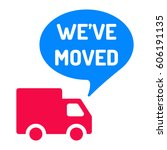 we've moved. truck with speech... | Shutterstock .eps vector #606191135