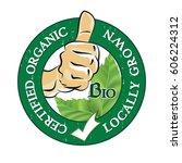 locally grown  certified... | Shutterstock .eps vector #606224312